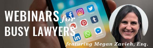 Social Media for Lawyers: Practical + Ethical Tips [Webinar] @ Online via Zoom