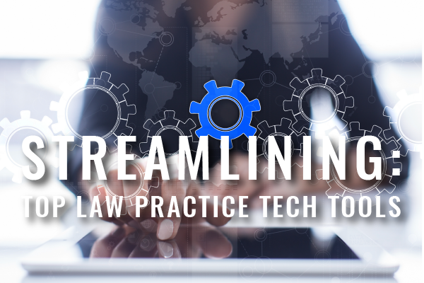 Top Tech Tools to Streamline Your Law Practice Webinars for Busy Lawyers Featured Image LCL Mass LOMAP Blog